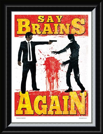 Framed Framed Say Brains Again - Brain Dead