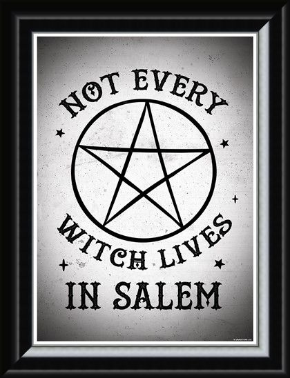 Framed Framed Not Every Witch Lives In Salem - World Wide Witches