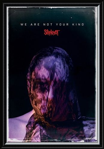 Framed Framed We Are Not Your Kind - Slipknot
