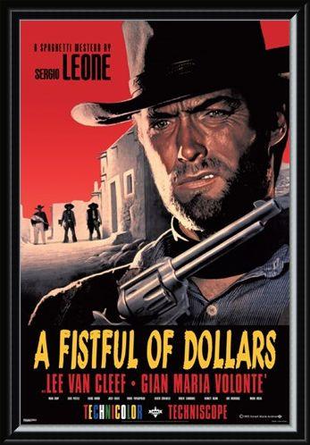 Framed Framed Sergio Leone Classic - A Fistful of Dollars