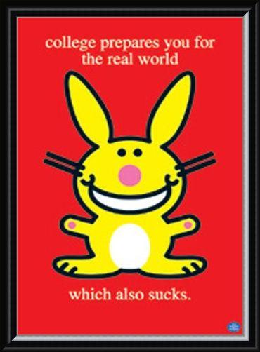 Framed Framed College Sucks - Happy Bunny