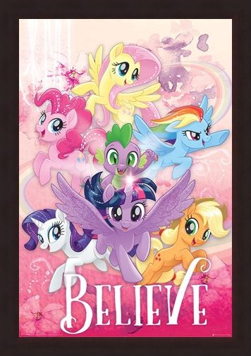 Framed Framed Believe - My Little Pony Movie