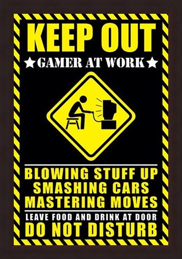 Framed Framed Gamer at Work - Warning Sign