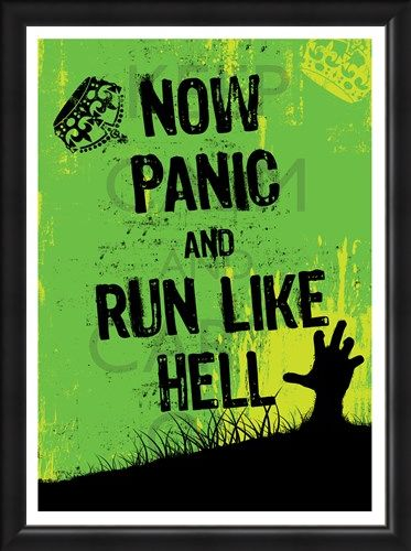 Framed Framed Now Panic & Run Like Hell - They Are Coming