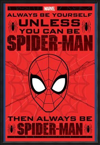 Framed Framed Always Be Yourself - Spider-Man