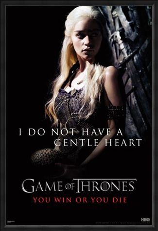 Framed Framed I Do Not Have A Gentle Heart - Game of Thrones