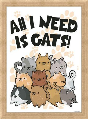 Framed Framed All I Need Is... - Cats!