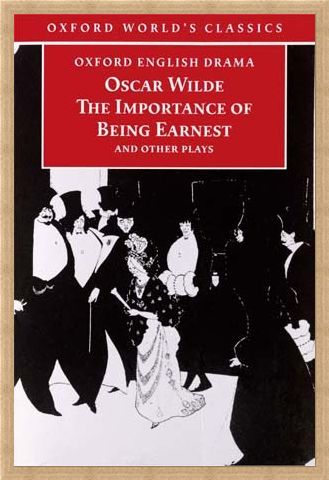 Framed Framed The Importance of Being Earnest - Oscar Wilde