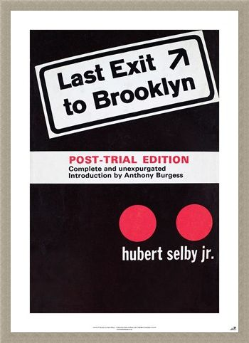 Framed Framed Last Exit To Brooklyn - Hubert Selby Jnr