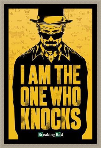 Framed Framed I Am The One Who Knocks - Breaking Bad