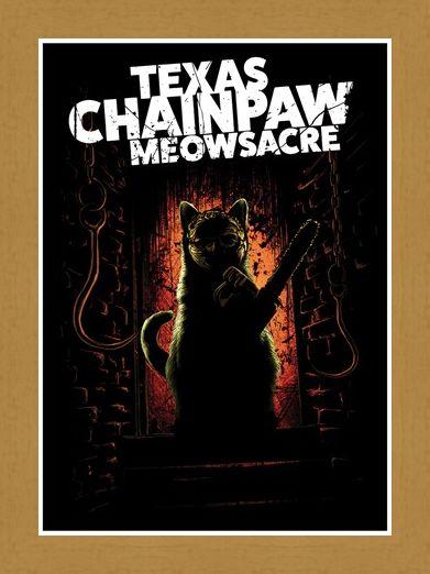 Framed Framed Texas Chainpaw Meowsacre - Furryface