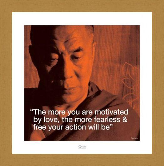 Framed Framed Motivated By Love - Dalai Lama