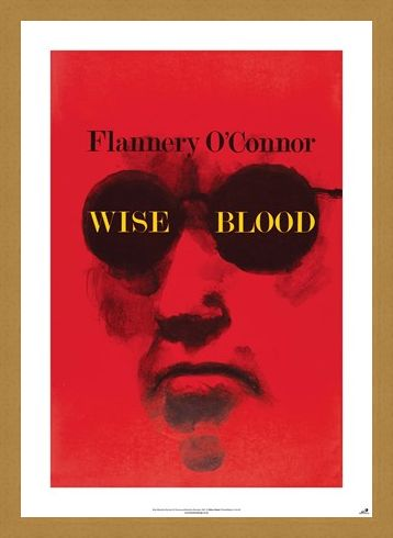 Framed Framed Wise Blood - Flannery O'Connor