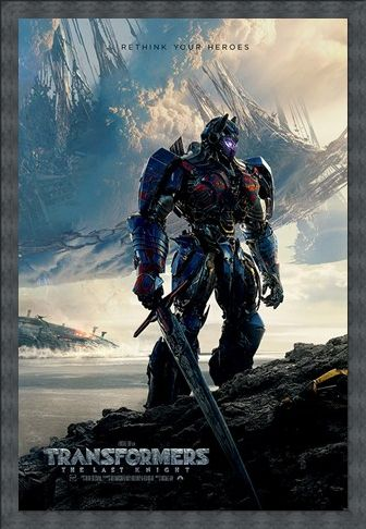 Framed Framed Rethink Your Heroes - Transformers The Last Knight