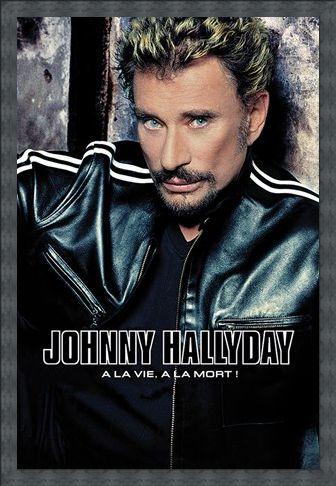 Framed Framed A La Vie, A La Mort - Johnny Hallyday