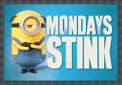 Framed Framed Mondays Stink - Despicable Me 3