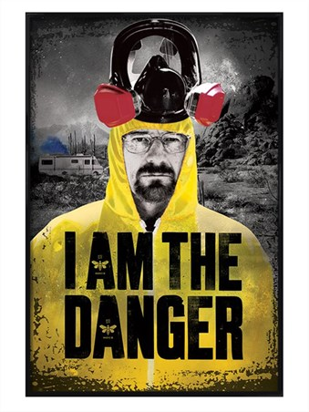 Gloss Black Framed I Am The Danger - Breaking Bad