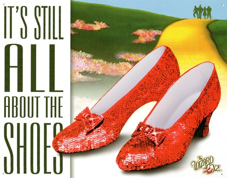 It's Still All About The Shoes - The Wizard Of Oz