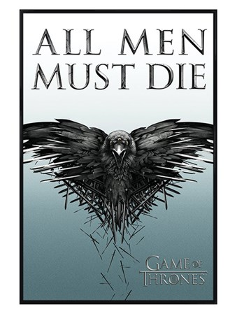 Gloss Black Framed All Men Must Die - Game Of Thrones