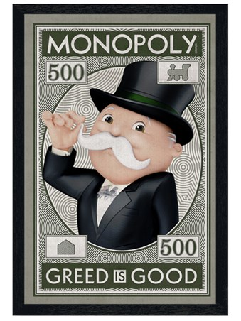 Black Wooden Framed Greed Is Good - Monopoly