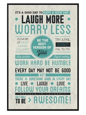 Gloss Black Framed Be Awesome!, Laugh More, Worry Less