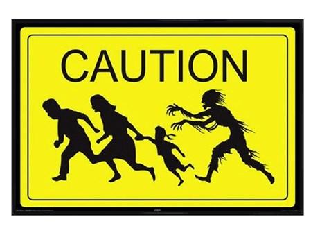 Gloss Black Framed Caution! - Zombie Zone