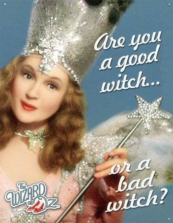 Good Witch or Bad Witch? - The Wizard of Oz