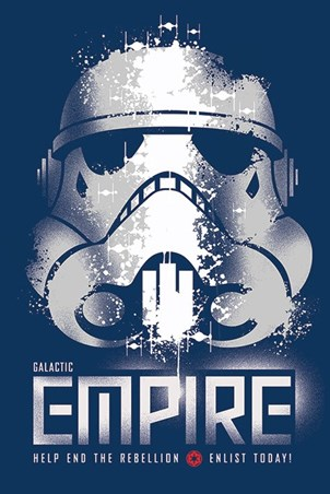 Galactic Empire - Enlist Today! - Star Wars Storm Trooper