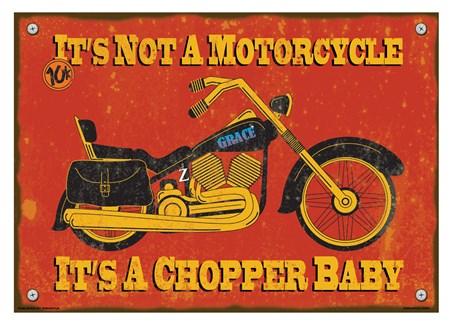 It's A Chopper Baby - It's Not A Motorcycle