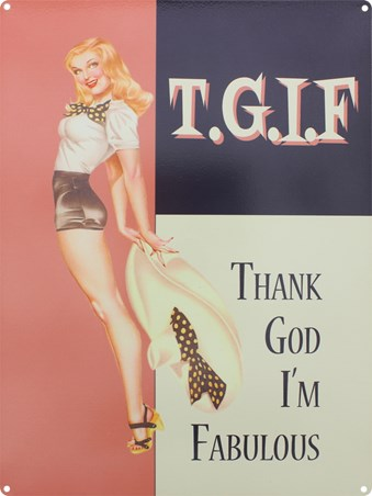 Thank God I'm Fabulous - T.G.I.F