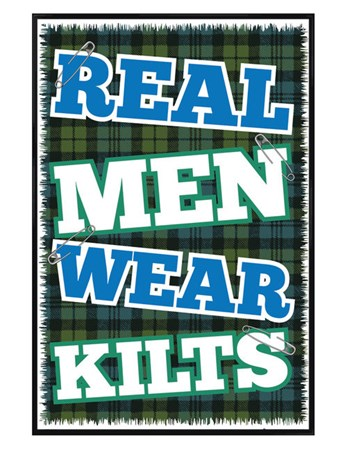 Gloss Black Framed Real Men Wear Kilts - The Pride of Scotland