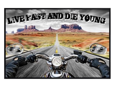 Gloss Black Framed Live Fast and Die Young - The Open Road