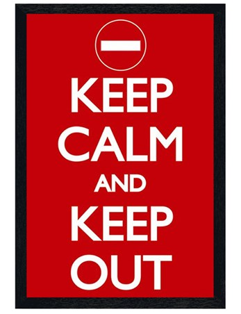 Black Wooden Framed Keep Out - Keep Calm and Keep Out