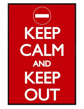 Gloss Black Framed Keep Calm and Keep Out - Keep Calm And Carry On