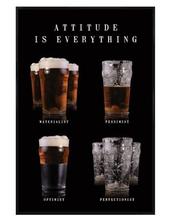 Gloss Black Framed Materialist, Optimist, Pessimist, Perfectionist - Attitude is Everything