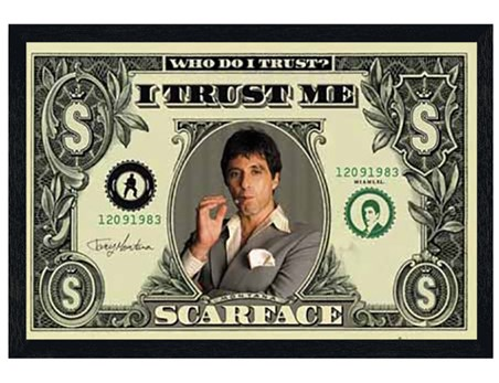 Black Wooden Framed Who Do I Trust? I Trust Me - Al Pacino - Scarface