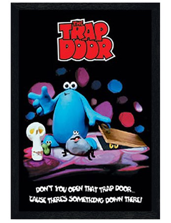 Black Wooden Framed Don't You Open That Trapdoor - Trap Door