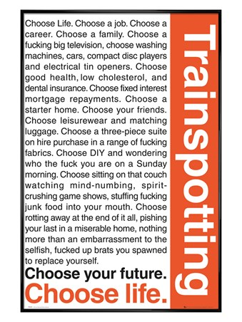 Gloss Black Framed Trainspotting, Choose your Life - Trainspotting