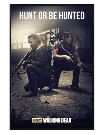 Gloss Black Framed Hunt Or Be Hunted - The Walking Dead
