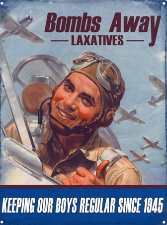 Bomb's Away Laxatives - Keeping Our Boys Regular Since 1945