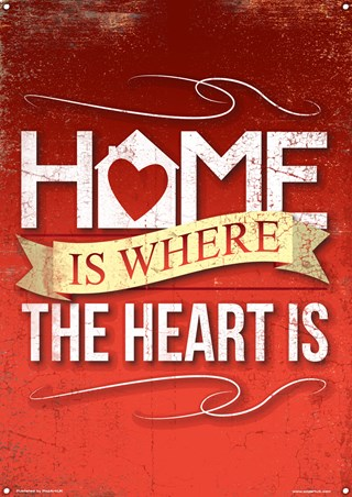 Home Is Where The Heart Is - Family Values