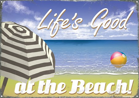Life's Good - At The Beach