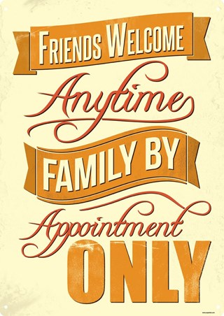 Friends & Family Tin Sign - Welcome