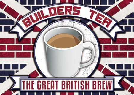 Builder's Tea Tin Sign - The Great British Brew