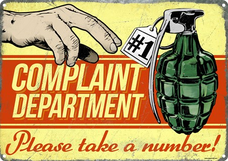 Framed Complaint Department - Please Take A Number