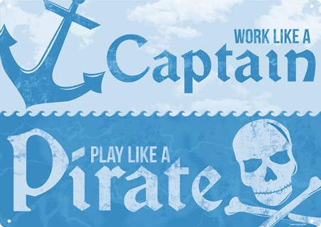 Framed Work Like A Captain - Play Like A Pirate