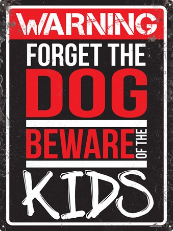 Framed Forget The Dog - Beware Of The Kids