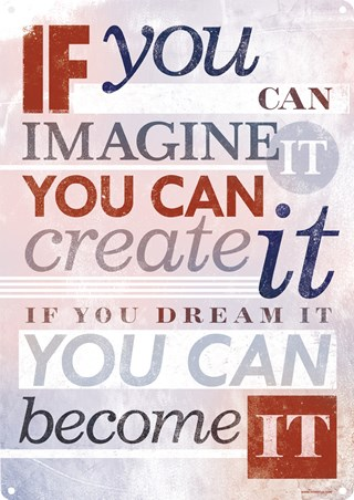 If You Dream It You Can Become It - Inspirational Message