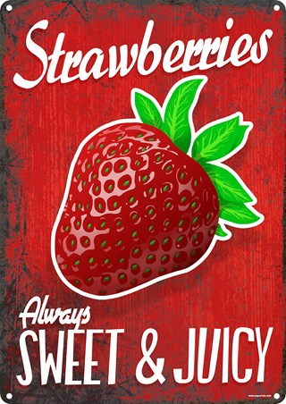 Framed Always Sweet And Juicy - Strawberries