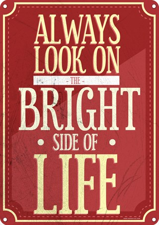Framed A Positive Outlook - The Bright Side Of Life